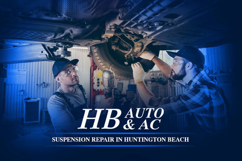 Suspension Repair in Huntington Beach